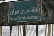 مرز مهران برای تردد زائران بسته است